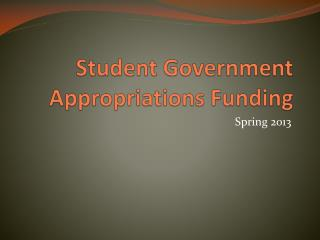 Student Government Appropriations Funding