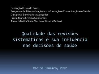 Funda ção Oswaldo  Cruz Programa  de  Pós-graduação em Informação  e  Comunicação em Saúde