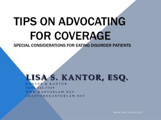 Tips on Advocating 	for Coverage Special Considerations for eating disorder patients