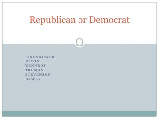 Republican or Democrat