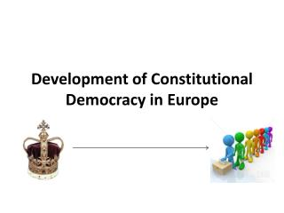 Development of Constitutional Democracy in Europe
