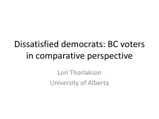 Dissatisfied democrats: BC voters in comparative perspective