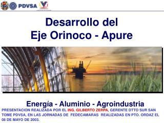 Desarrollo del Eje Orinoco - Apure