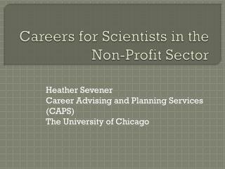 Careers for Scientists in the Non-Profit Sector