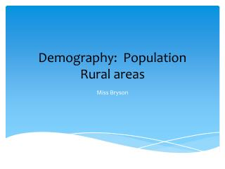 Demography:  Population Rural areas
