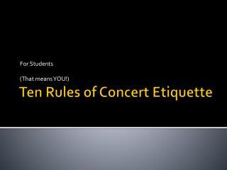 Ten Rules of Concert Etiquette