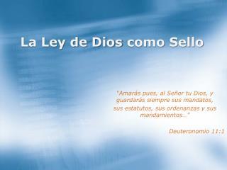 La Ley de Dios  como Sello