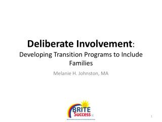 Deliberate  Involvement :  Developing  Transition Programs to Include Families