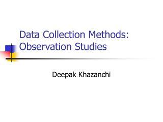 Data Collection Methods: Observation Studies
