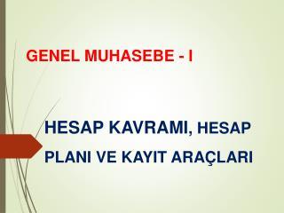 GENEL MUHASEBE - I