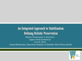 An Integrated Approach to Stabilization: Defining Holistic Preservation