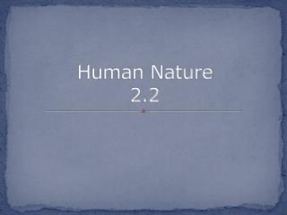 Human Nature 2.2