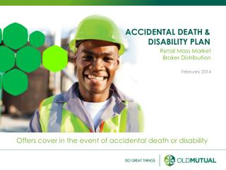 ACCIDENTAL DEATH & DISABILITY PLAN
