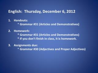 English:   Thursday , December  6,  2012