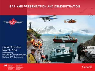 SAR KMS PRESENTATION AND DEMONSTRATION