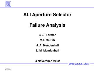 ALI Aperture Selector  Failure Analysis