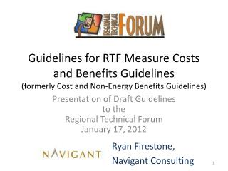 Presentation of Draft Guidelines  to the  Regional Technical Forum January 17, 2012