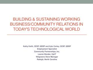 Building  &  Sustaining working  business/community  relations in  today's technological world