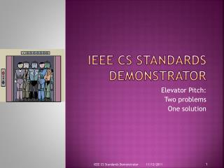 IEEE CS Standards Demonstrator