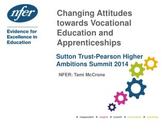 Changing Attitudes towards Vocational Education and Apprenticeships