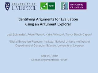 Identifying Arguments for Evaluation  using an Argument Explorer