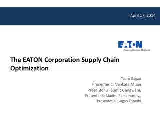 The EATON Corporation Supply Chain Optimization