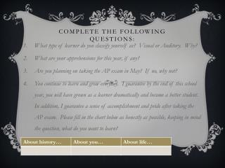 complete  the following questions: