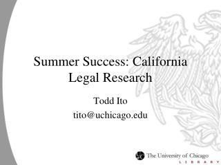Summer Success: California Legal Research