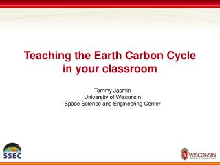 Teaching the Earth Carbon Cycle  in your classroom