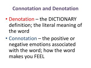 Connotation and Denotation