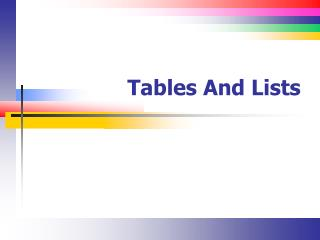 Tables And Lists