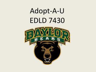 Adopt-A-U EDLD 7430