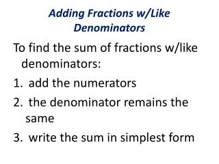 Adding Fractions w/Like Denominators