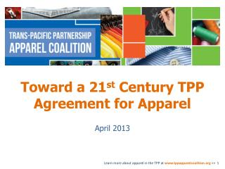 Toward a 21 st  Century TPP Agreement for Apparel