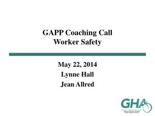 GAPP Coaching Call Worker Safety