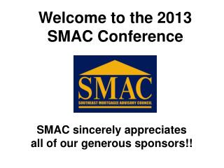 Welcome to the 2013 SMAC Conference