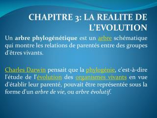 CHAPITRE 3: LA REALITE DE L'EVOLUTION