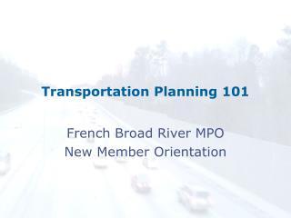 Transportation Planning 101