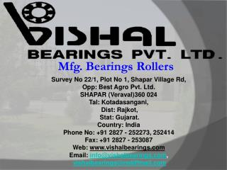 Mfg. Bearings Rollers