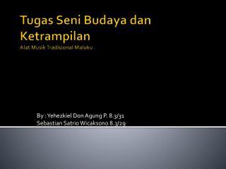 Tugas Seni Budaya dan Ketrampilan Alat Musik Tradisional Maluku
