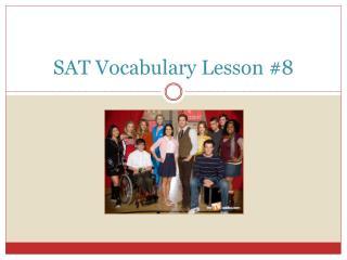 SAT Vocabulary Lesson #8