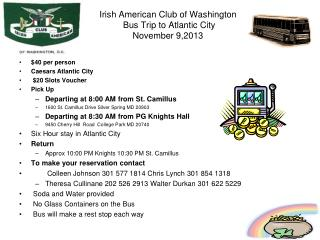 Irish American Club of Washington  Bus Trip  to  Atlantic  City November 9,2013