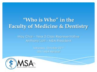 """Who is Who"" in the Faculty of Medicine & Dentistry"