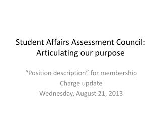 Student Affairs Assessment Council:  Articulating our purpose