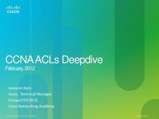 CCNA ACLs Deepdive February,  2012