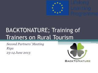 BACKTONATURE; Training of Trainers on Rural Tourism