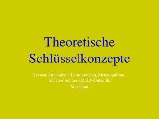 Theoretische Schl sselkonzepte