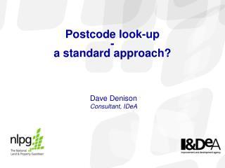 Postcode look-up - a standard approach
