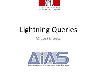 Lightning Queries