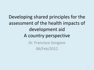 Dr. Francisco  Songane 06/Feb/2012
